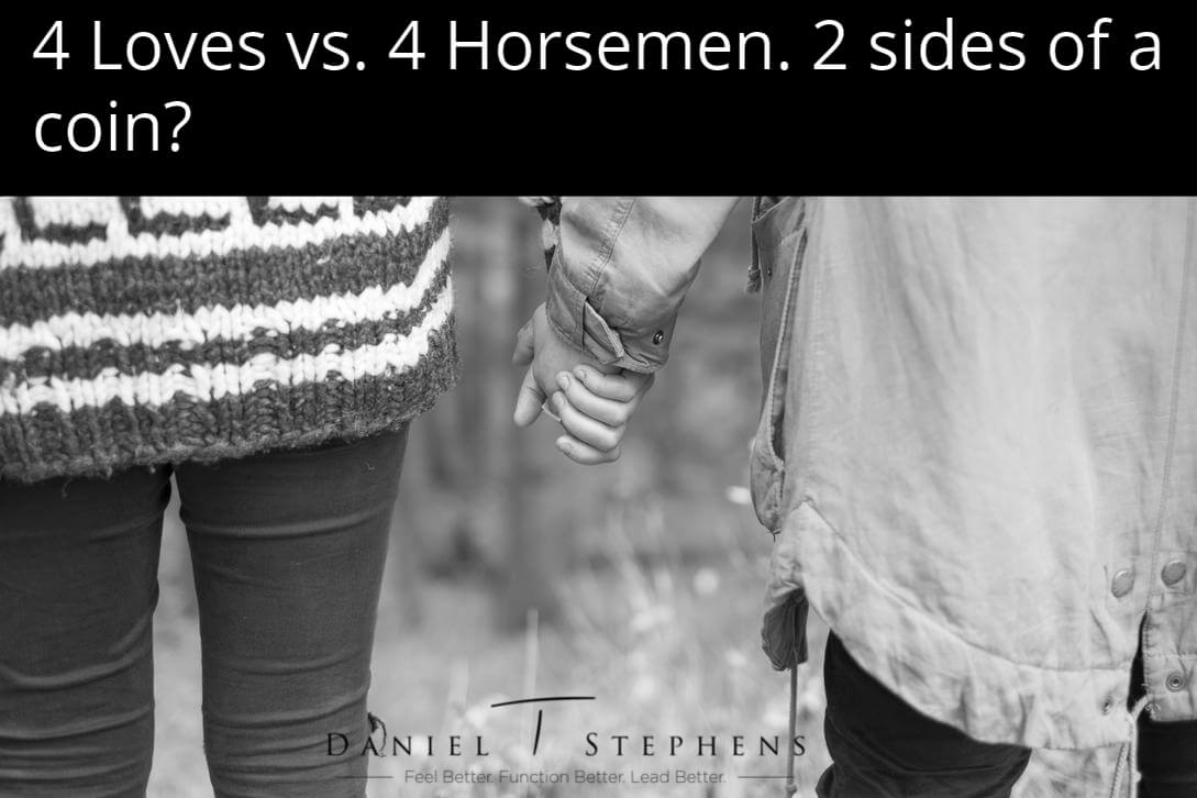 4 loves vs. 4 horsemen. 2 sides of a coin? @Danieltstephens