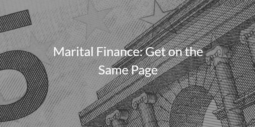 Marital Finance Get on the Same Page